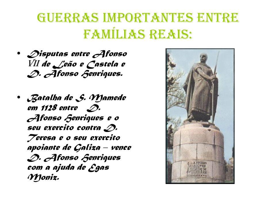 Guerras importantes entre famílias reais: Disputas entre Afonso VII de Leão e Castela e D.