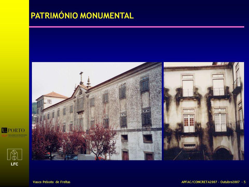 LFC Vasco Peixoto de FreitasAPFAC/CONCRETA2007 – Outubro2007 - 6 PATRIMÓNIO MONUMENTAL