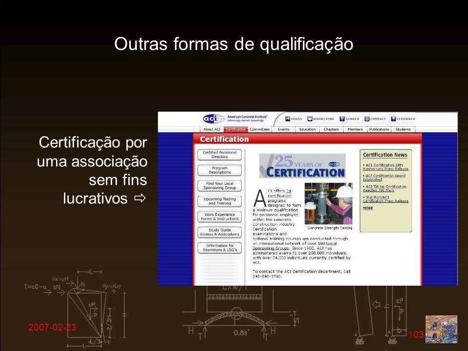 2007-02-23 103 Certificação por uma associação sem fins lucrativos Outras formas de qualificação