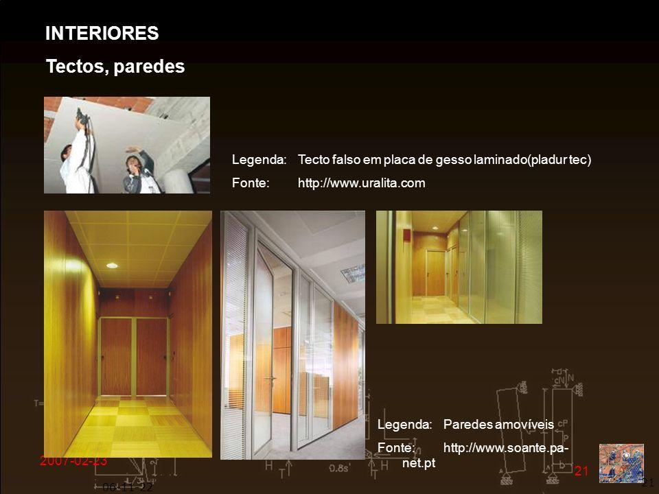 2007-02-23 21 06-11-22 21 Legenda: Tecto falso em placa de gesso laminado(pladur tec) Fonte: http://www.uralita.com INTERIORES Tectos, paredes Legenda