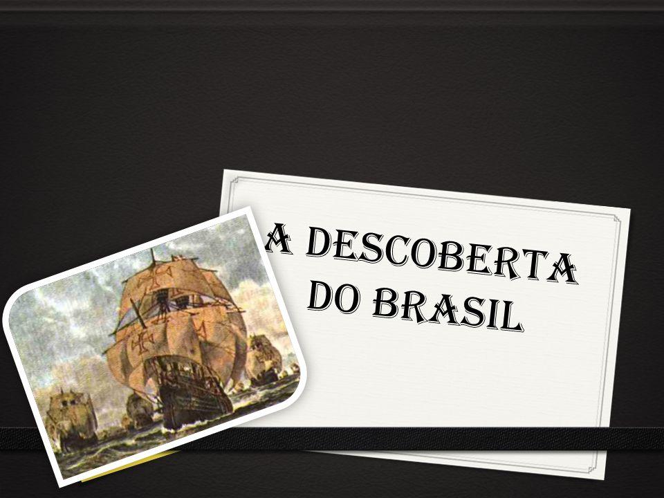 Em 22 de abril de 1500 chegavam ao Brasil 13 caravelas portuguesas lideradas por Pedro Álvares Cabral.