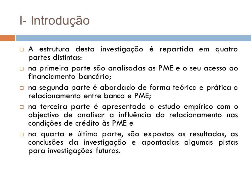 H1 O relacionamento bancário está positivamente associado com as condições de financiamento bancário para as MPE, ceteris paribus.