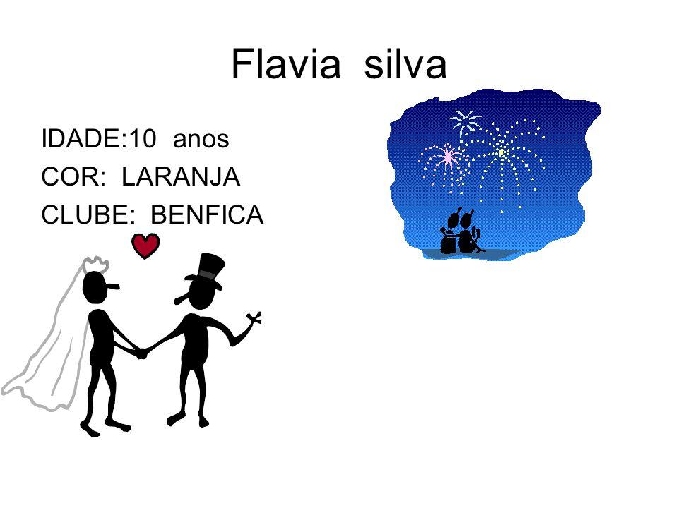 Flavia silva IDADE:10 anos COR: LARANJA CLUBE: BENFICA