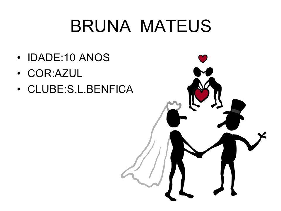 BRUNA MATEUS IDADE:10 ANOS COR:AZUL CLUBE:S.L.BENFICA