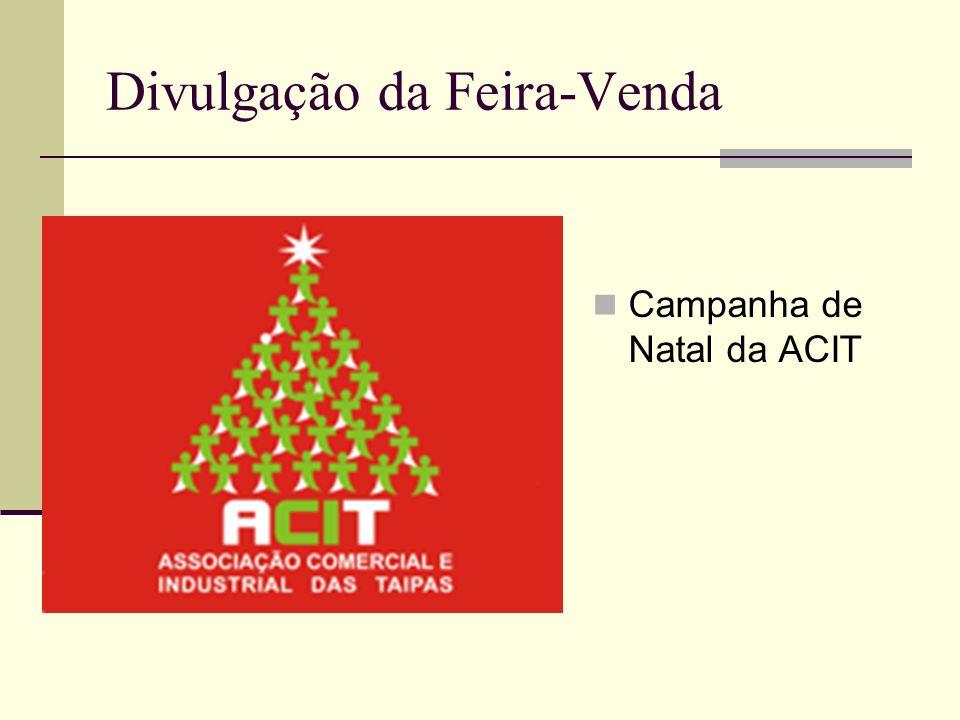 Divulgação da Feira-Venda Campanha de Natal da ACIT