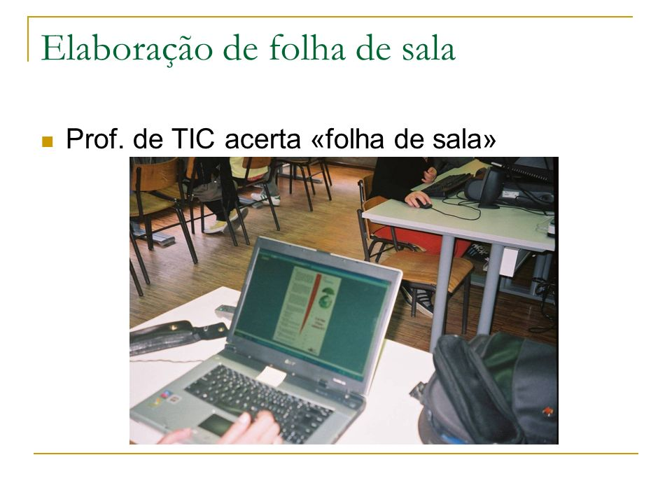 Elaboração de folha de sala Prof. de TIC acerta «folha de sala»