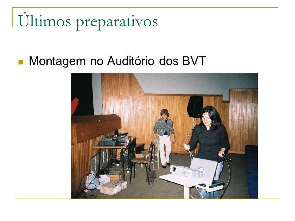 Montagem no Auditório dos BVT