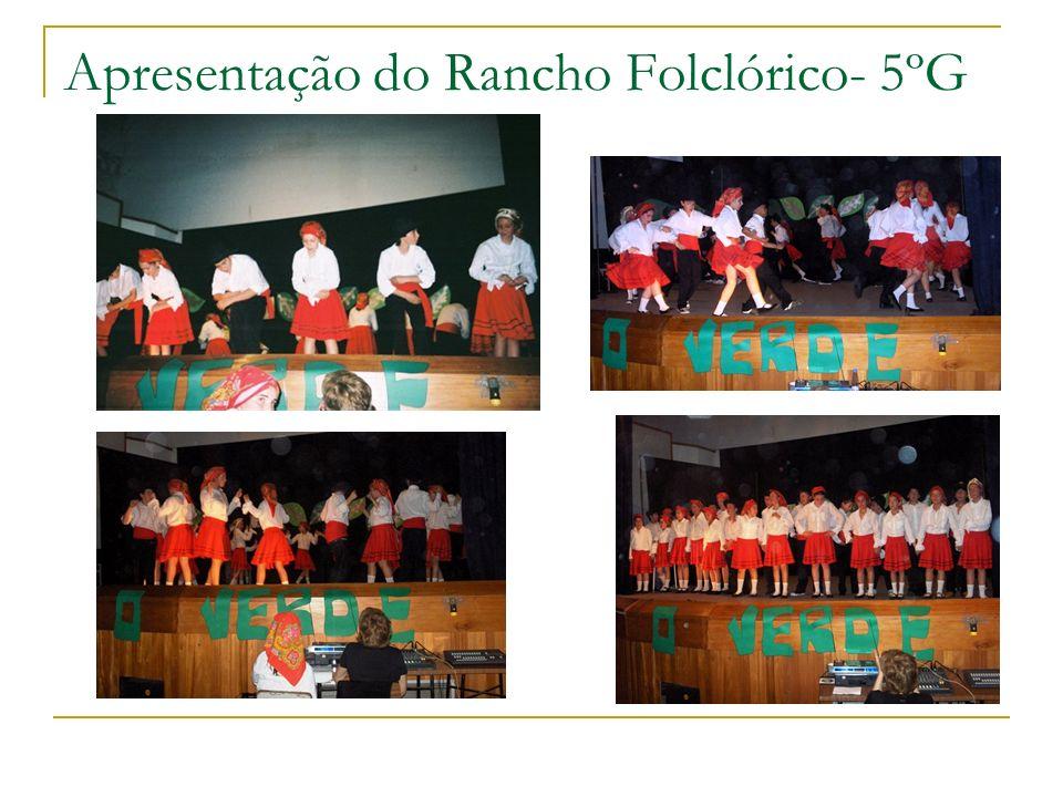 Apresentação do Rancho Folclórico- 5ºG