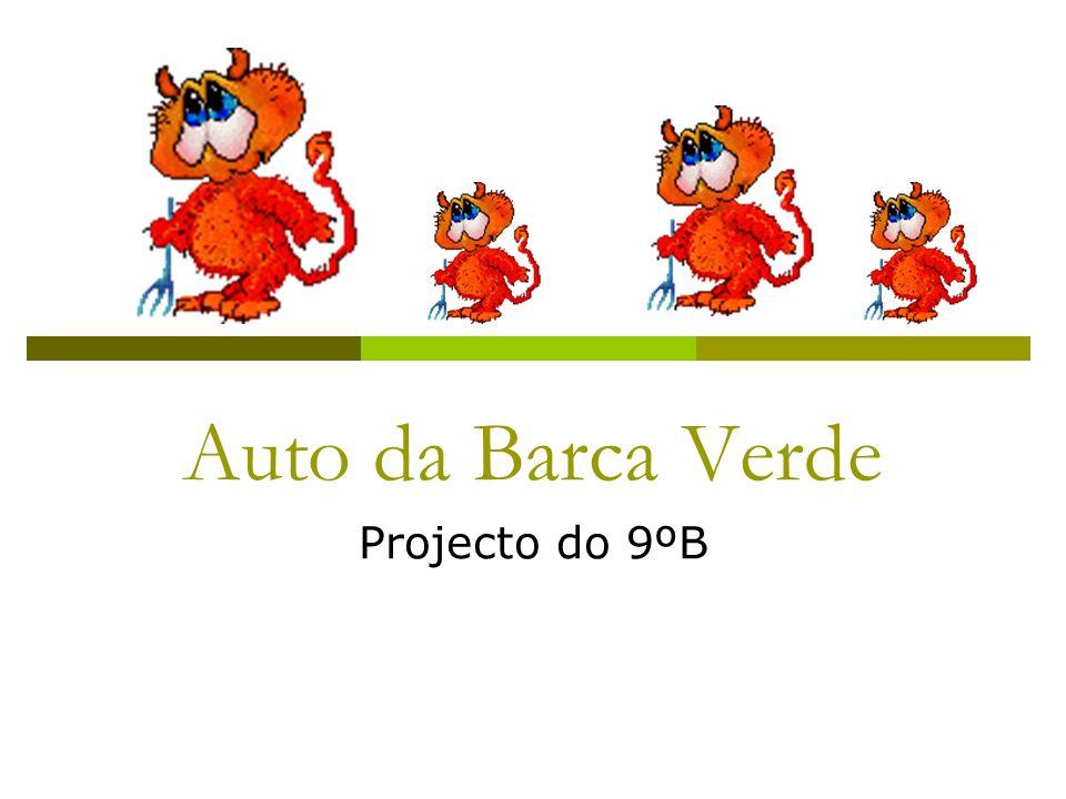 Auto da Barca Verde Projecto do 9ºB