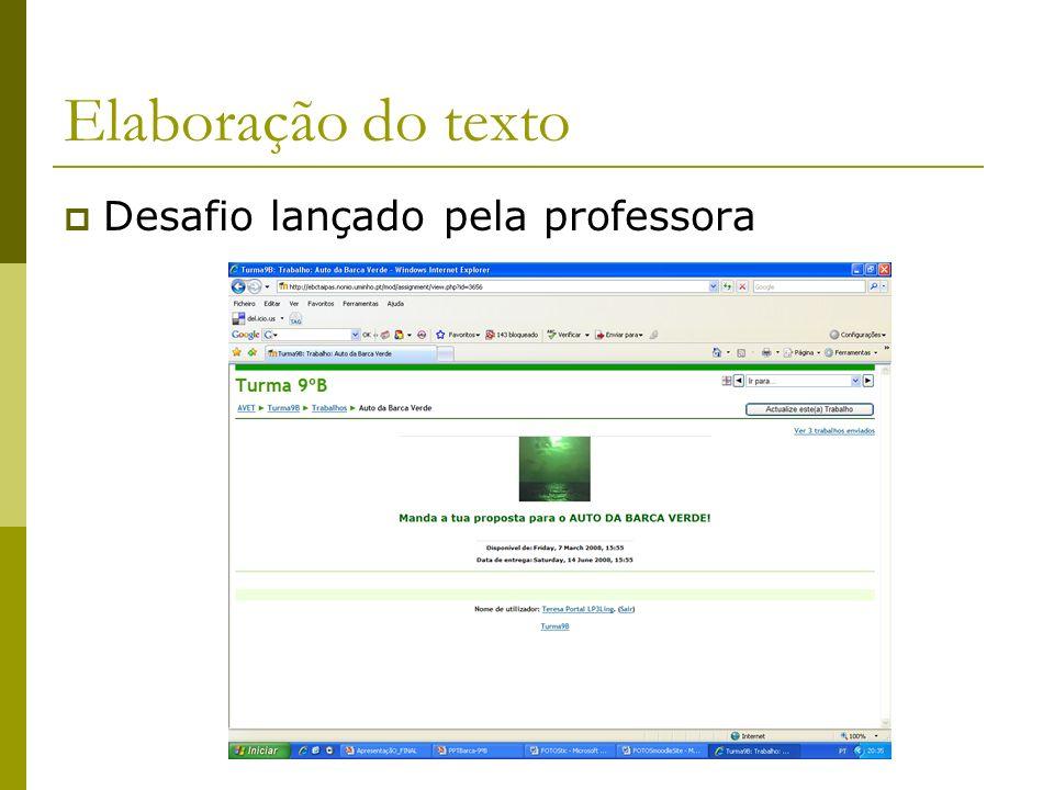 Elaboração do texto Desafio lançado pela professora