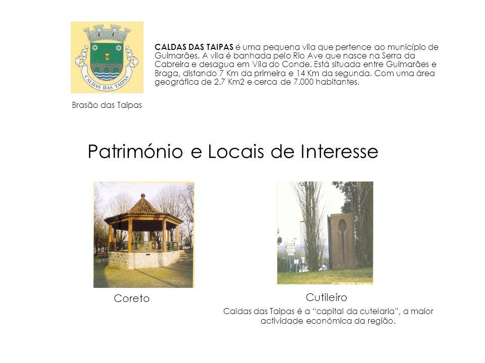 CALDAS DAS TAIPAS é uma pequena vila que pertence ao município de Guimarães. A vila é banhada pelo Rio Ave que nasce na Serra da Cabreira e desagua em