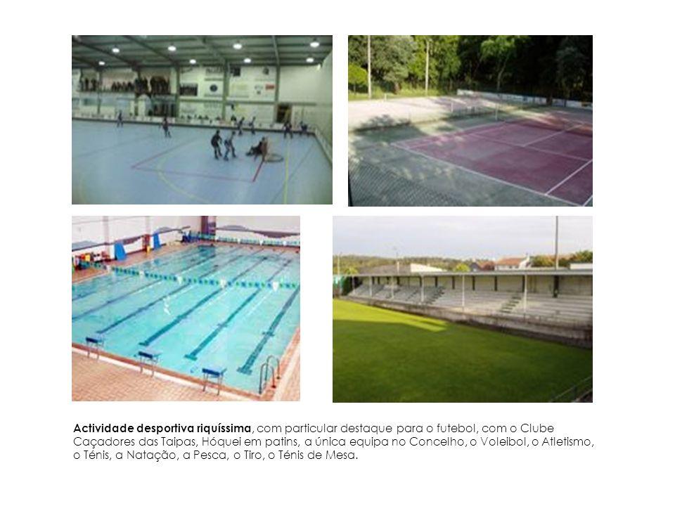 Actividade desportiva riquíssima, com particular destaque para o futebol, com o Clube Caçadores das Taipas, Hóquei em patins, a única equipa no Concel