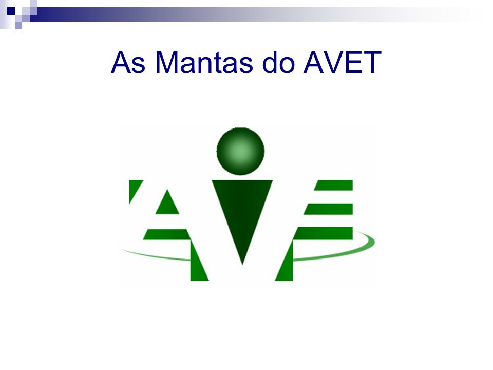 As Mantas do AVET