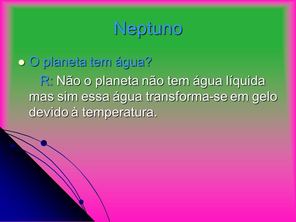 Neptuno Atmosfera Atmosfera Gases principais: Hidrogénio e hélio Gases principais: Hidrogénio e hélio Temperatura: - 218ºC Temperatura: - 218ºC Esta a