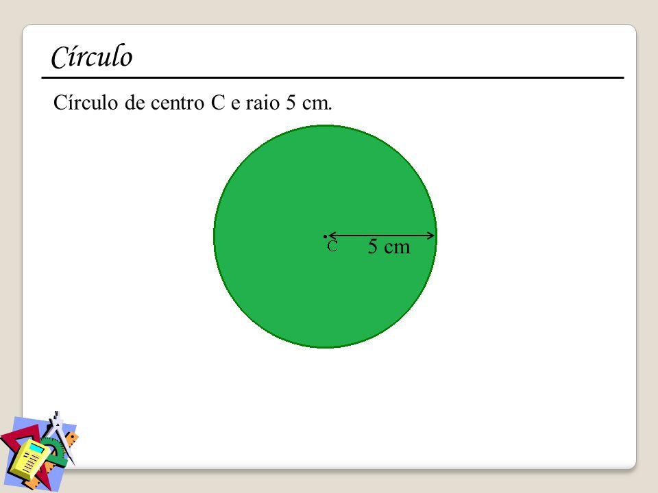 Círculo de centro C e raio 5 cm. Círculo 5 cm