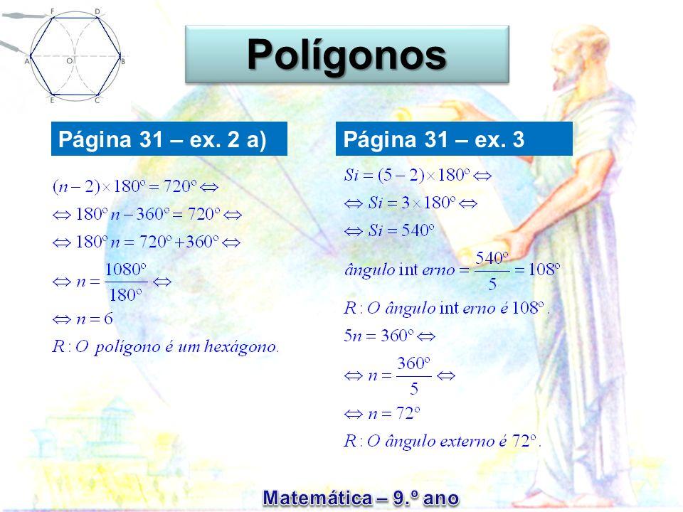Página 31 – ex. 2 a) PolígonosPolígonos Página 31 – ex. 3