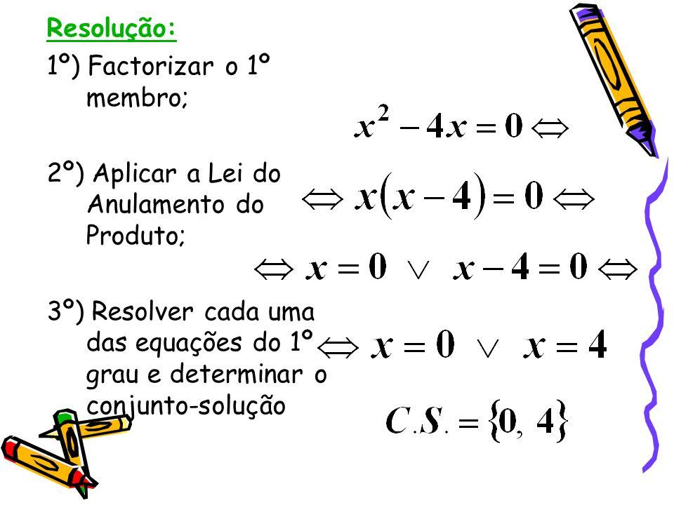 Problema 2: Resolve a seguinte equação, aplicando a Lei do Anulamento do Produto: Recorda: Lei do Anulamento do Produto – Um produto é zero se e só se