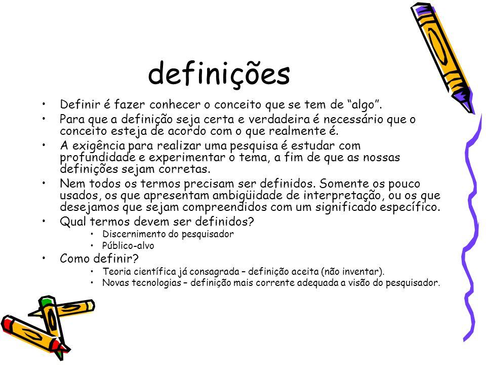 definições Definir é fazer conhecer o conceito que se tem de algo.