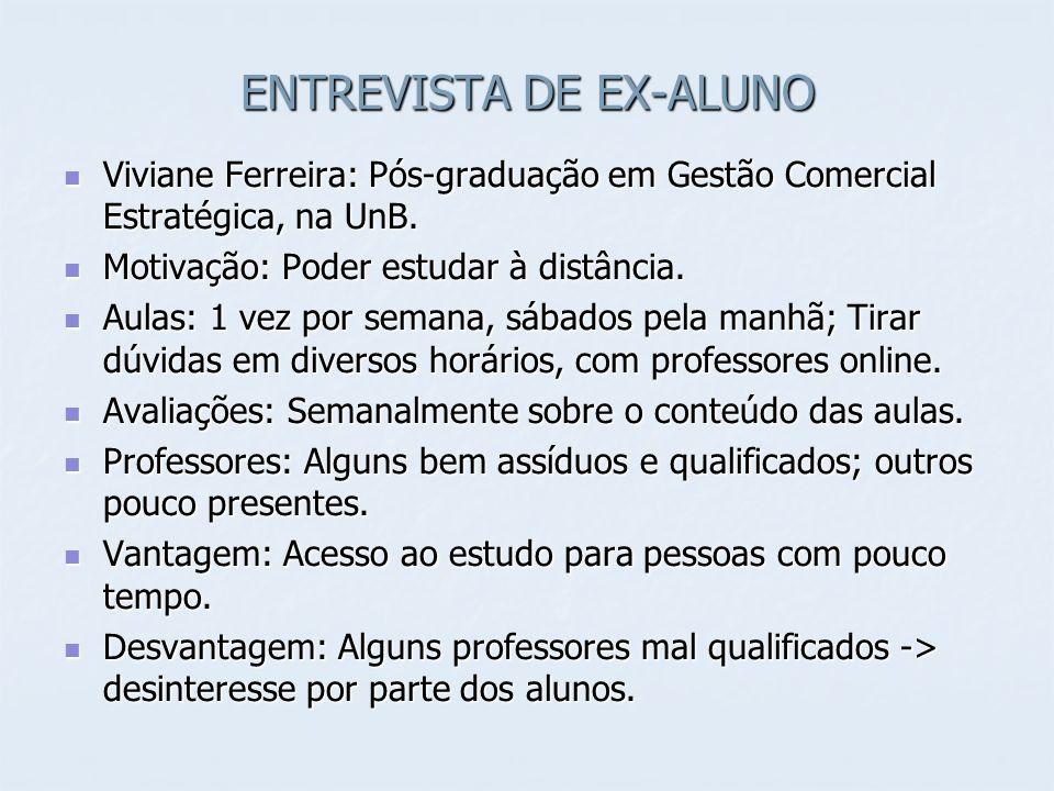 ENTREVISTA DE EX-ALUNO Viviane Ferreira: Pós-graduação em Gestão Comercial Estratégica, na UnB. Viviane Ferreira: Pós-graduação em Gestão Comercial Es