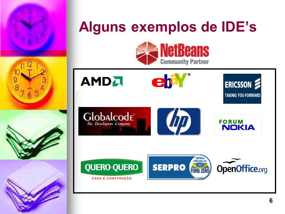 6 Alguns exemplos de IDEs