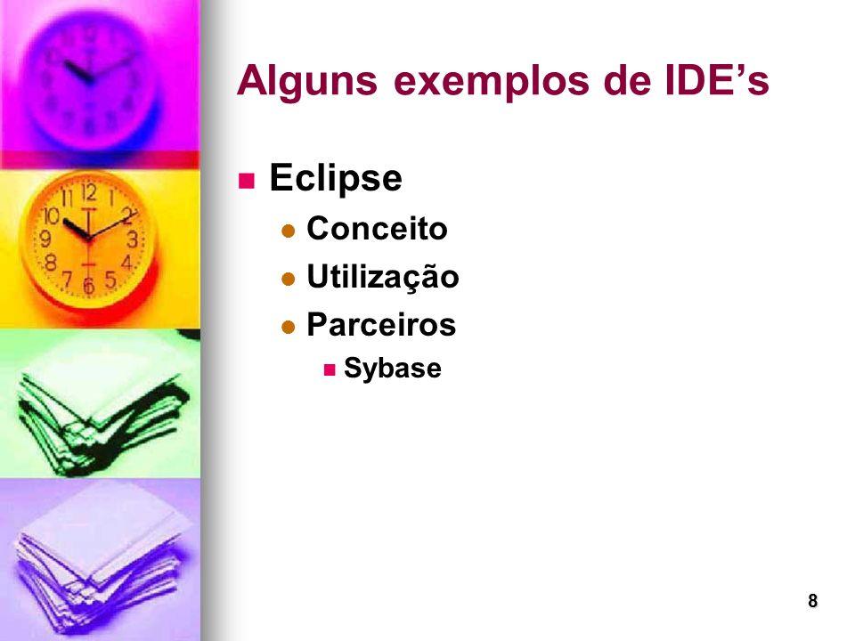 8 Eclipse Conceito Utilização Parceiros Sybase