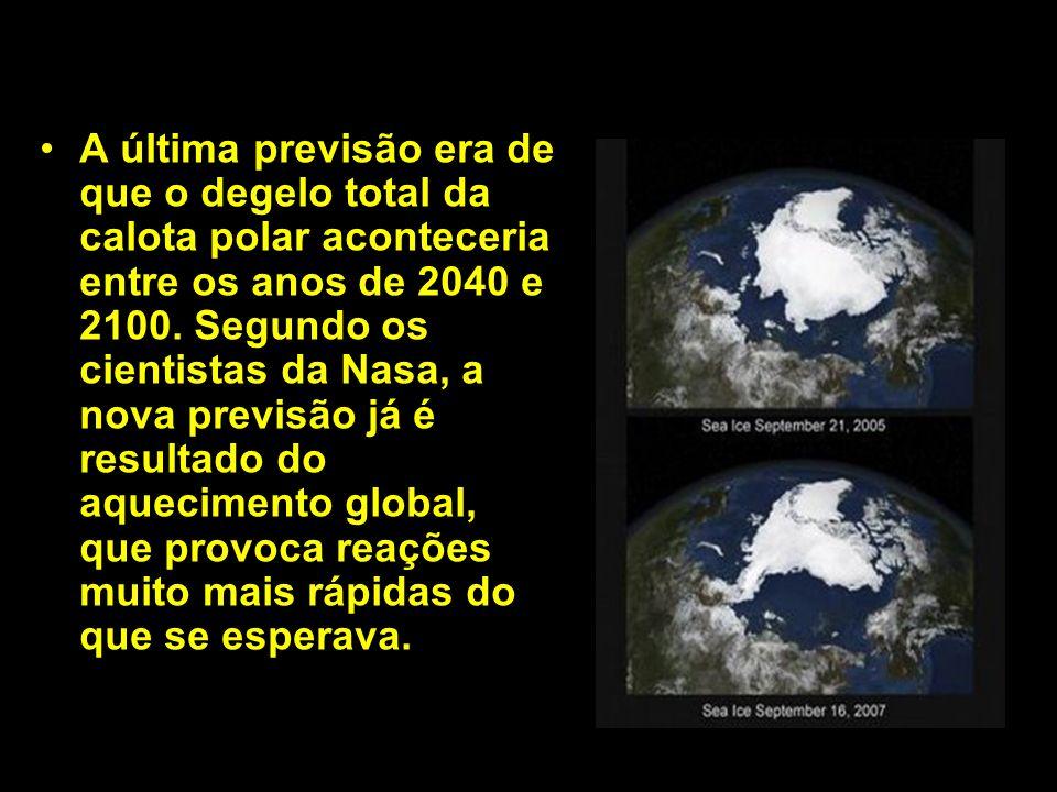 A última previsão era de que o degelo total da calota polar aconteceria entre os anos de 2040 e 2100. Segundo os cientistas da Nasa, a nova previsão j