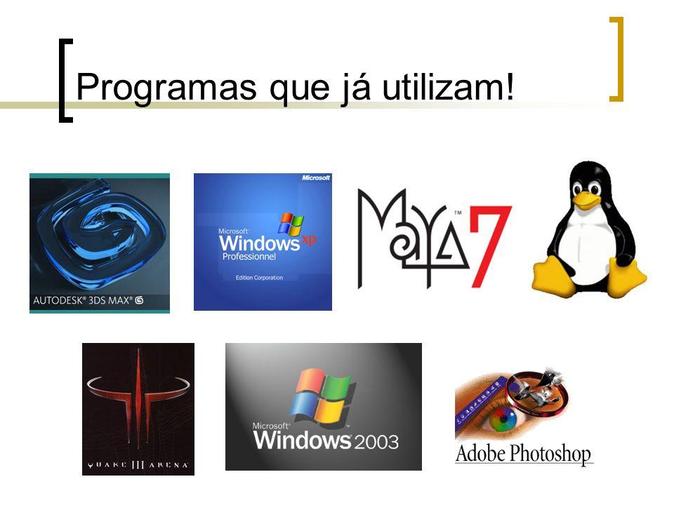 Programas que já utilizam!