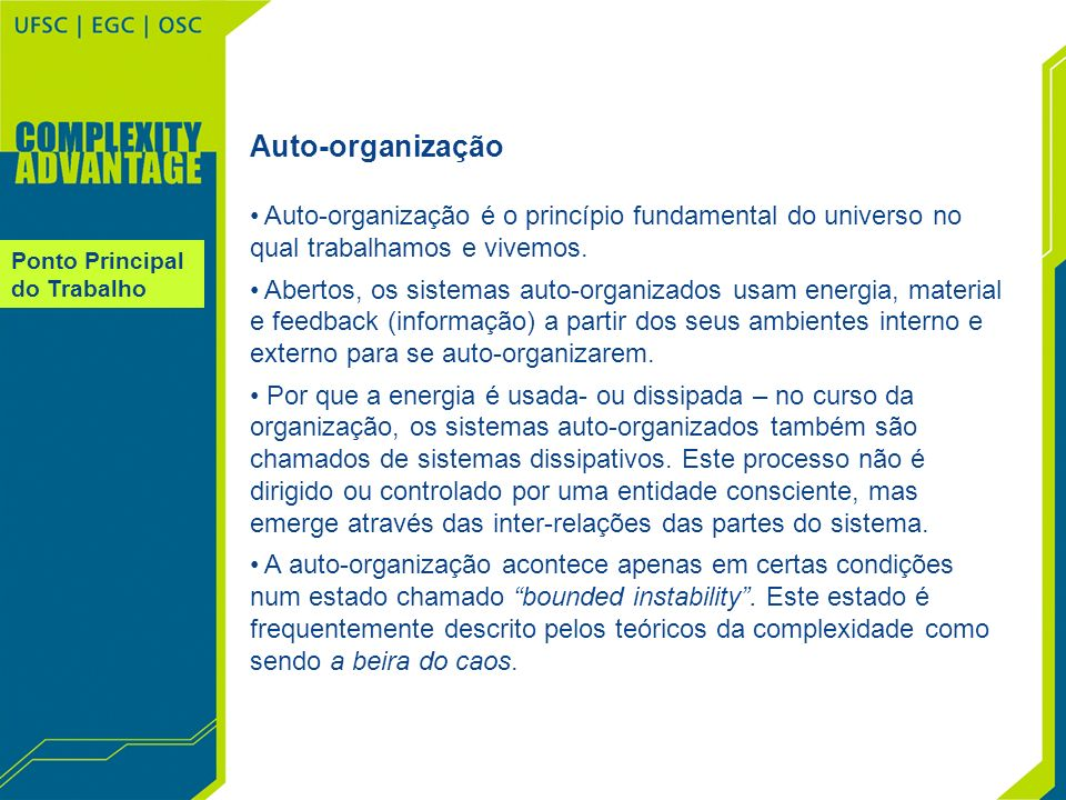 Nível 1 Nível 2 Nível 3 Nível 4 Nível 5 Chapter 9 The Complexity Advantage Evolutionary Fitness Models Conclusão Pertinência do Tema Mudança de Atitude Engenharia do Conhecimento Gestão do Conhecimento Mídia e Conhecimento