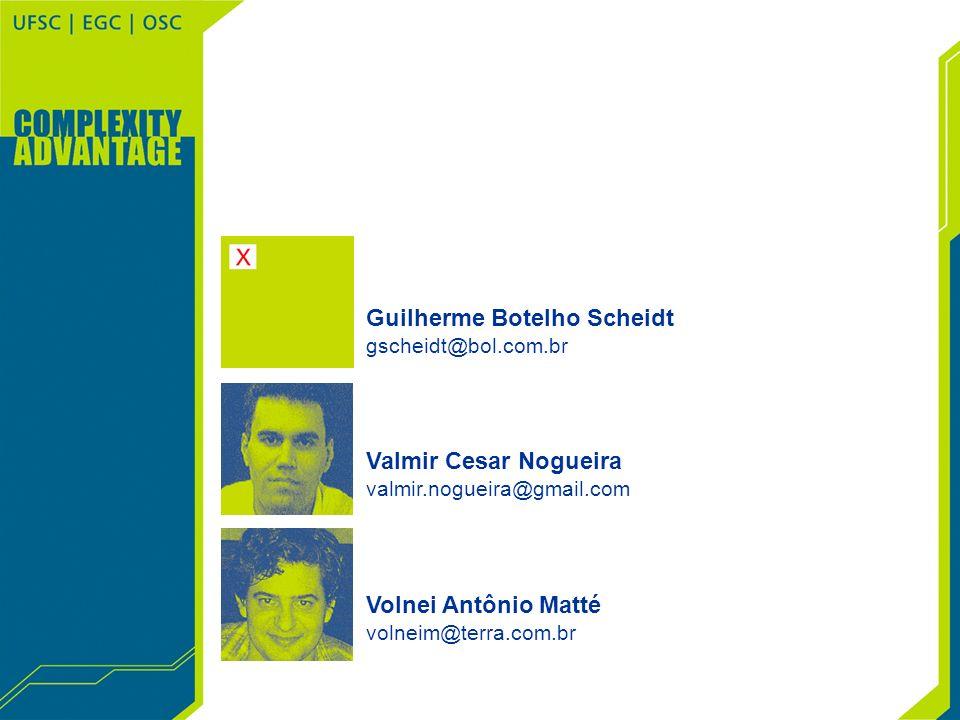 Volnei Antônio Matté volneim@terra.com.br Valmir Cesar Nogueira valmir.nogueira@gmail.com Guilherme Botelho Scheidt gscheidt@bol.com.br
