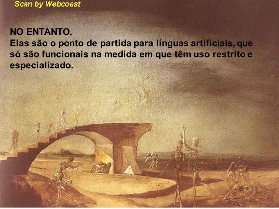 O uso dos artigos definidos em português obedece a regras impenetráveis para um polonês ou um russo e a diferença entre time, tense e weather, tão marcante em inglês, nos parece desnecessária aos brasileiros.