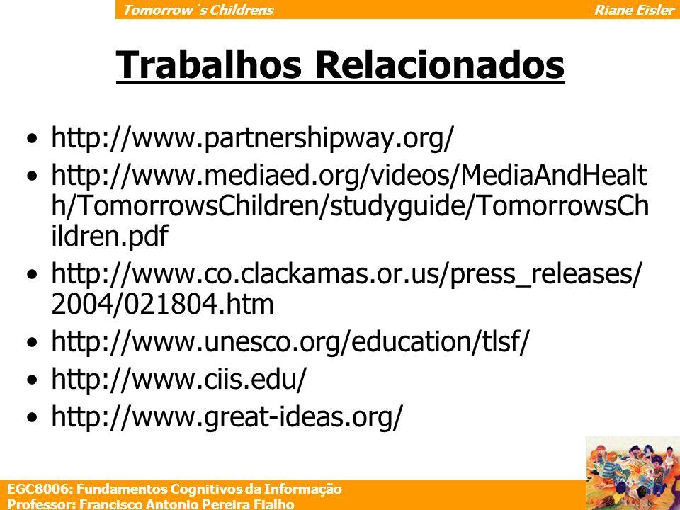 http://www.partnershipway.org/ http://www.mediaed.org/videos/MediaAndHealt h/TomorrowsChildren/studyguide/TomorrowsCh ildren.pdf http://www.co.clackam