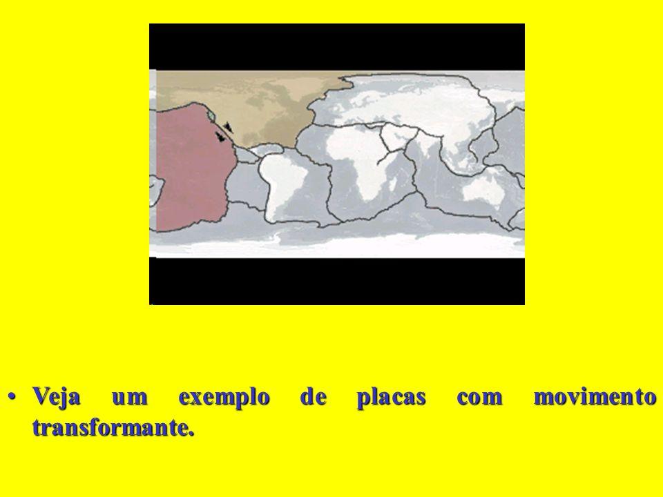 A Falha de Santo André, localizada no contato entre as placas Juan de Fuca e Norte-americana, é o principal exemplo de movimento tangencial ou transfo