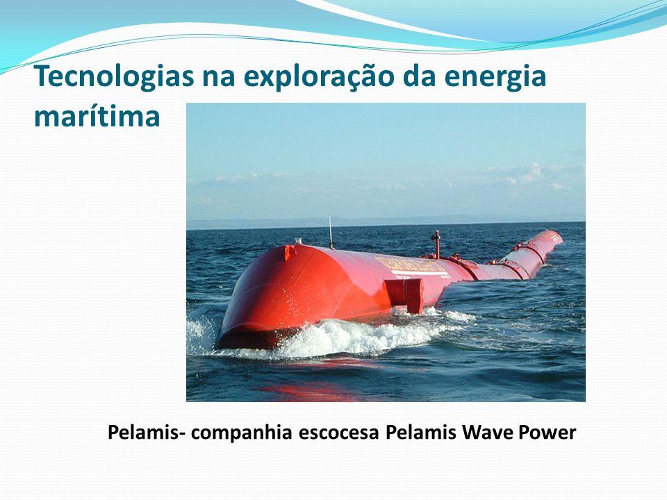 Tecnologias na exploração da energia marítima Pelamis- companhia escocesa Pelamis Wave Power