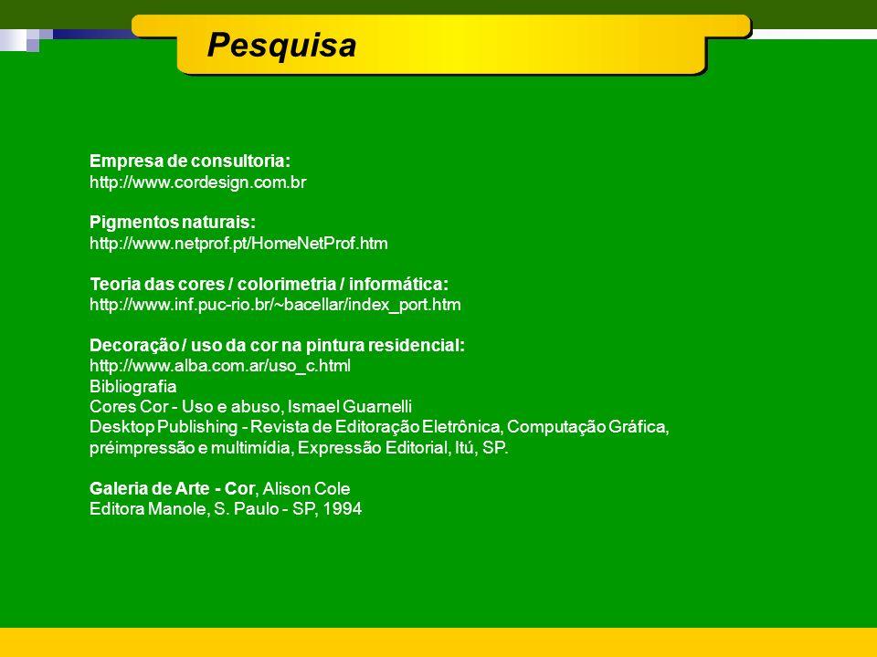 Pesquisa SUVINIL, Suvinil Express. In: http://www.suvinil.com.br CORAL, Guia de Orientação para o Uso da Cor.. In: http://www.tintascoral.com.brSobre