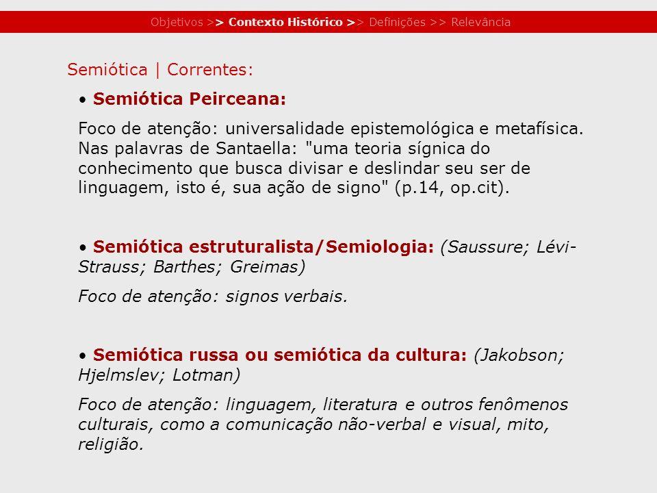 Objetivos >> Contexto Histórico >> Definições >> Relevância ECO, Umberto.
