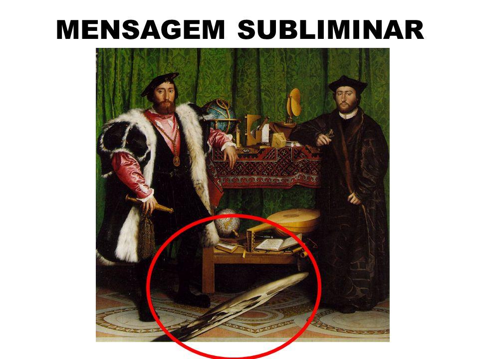 MENSAGEM SUBLIMINAR Hans Holbein – Os Embaixadores