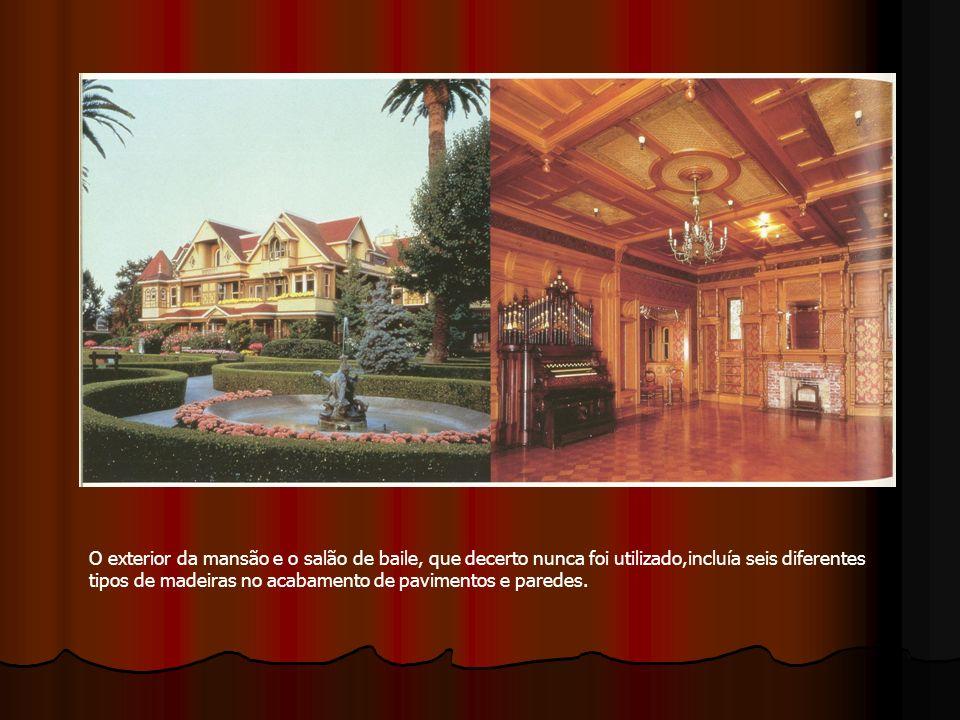 O exterior da mansão e o salão de baile, que decerto nunca foi utilizado,incluía seis diferentes tipos de madeiras no acabamento de pavimentos e pared