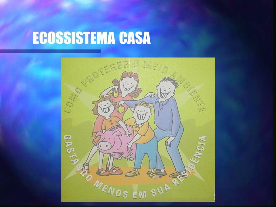 ECOSSISTEMA CASA