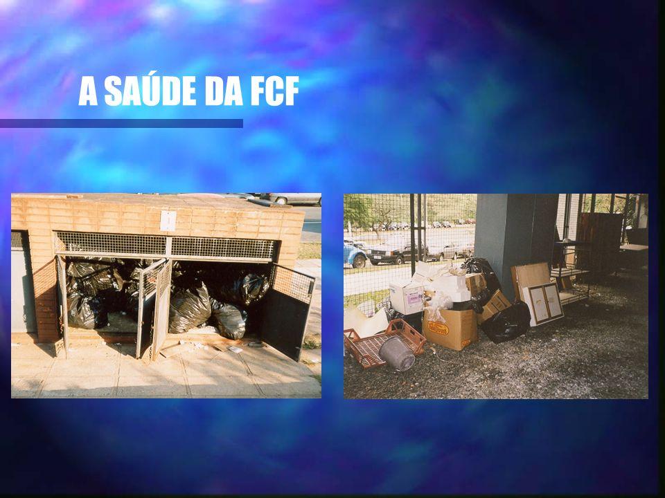 A SAÚDE DA FCF