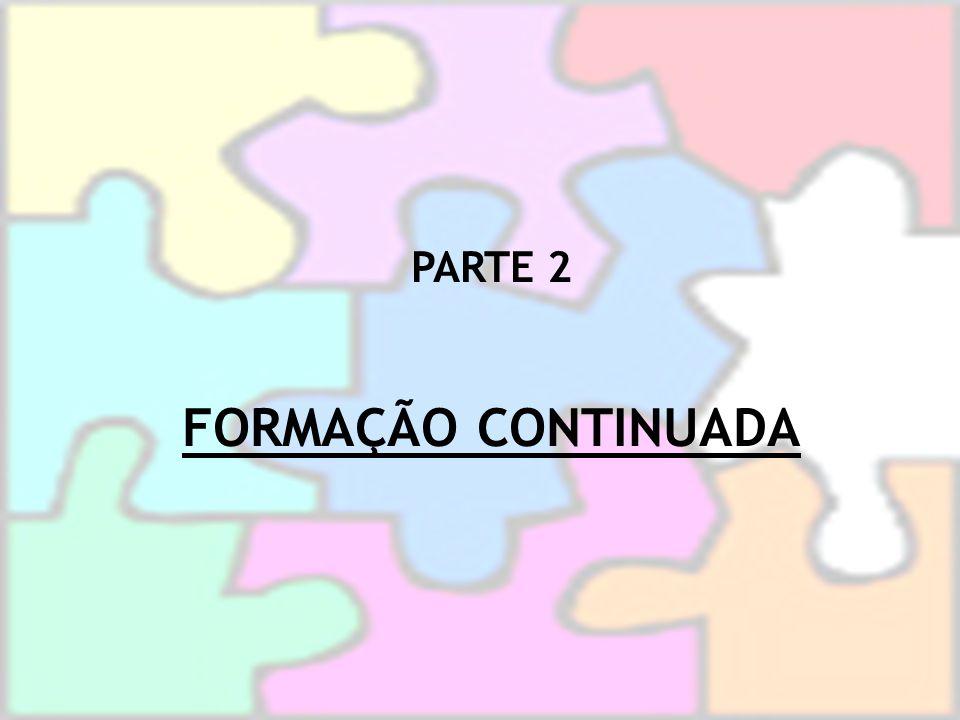 PARTE 2 FORMAÇÃO CONTINUADA