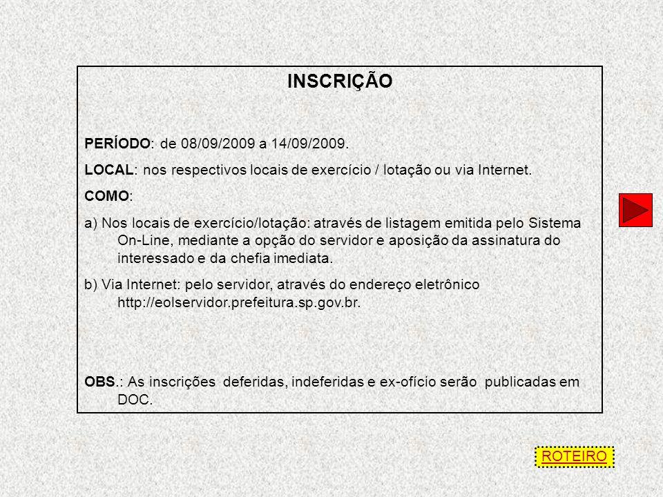 DISPOSIÇÕES GERAIS VIGÊNCIA: Os concursos produzirão efeitos a partir de 01/01/2010.