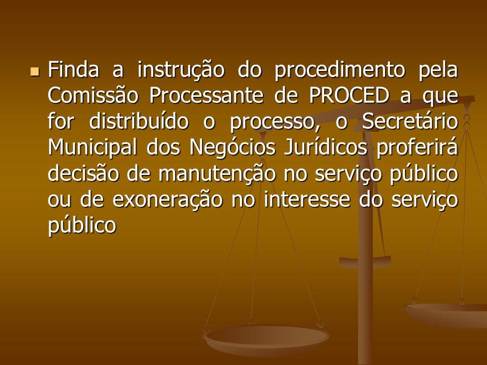 O processo deve ser encaminhado diretamente ao Diretor de PROCED que, após análise do relatório das chefias, determinará a instauração do procedimento