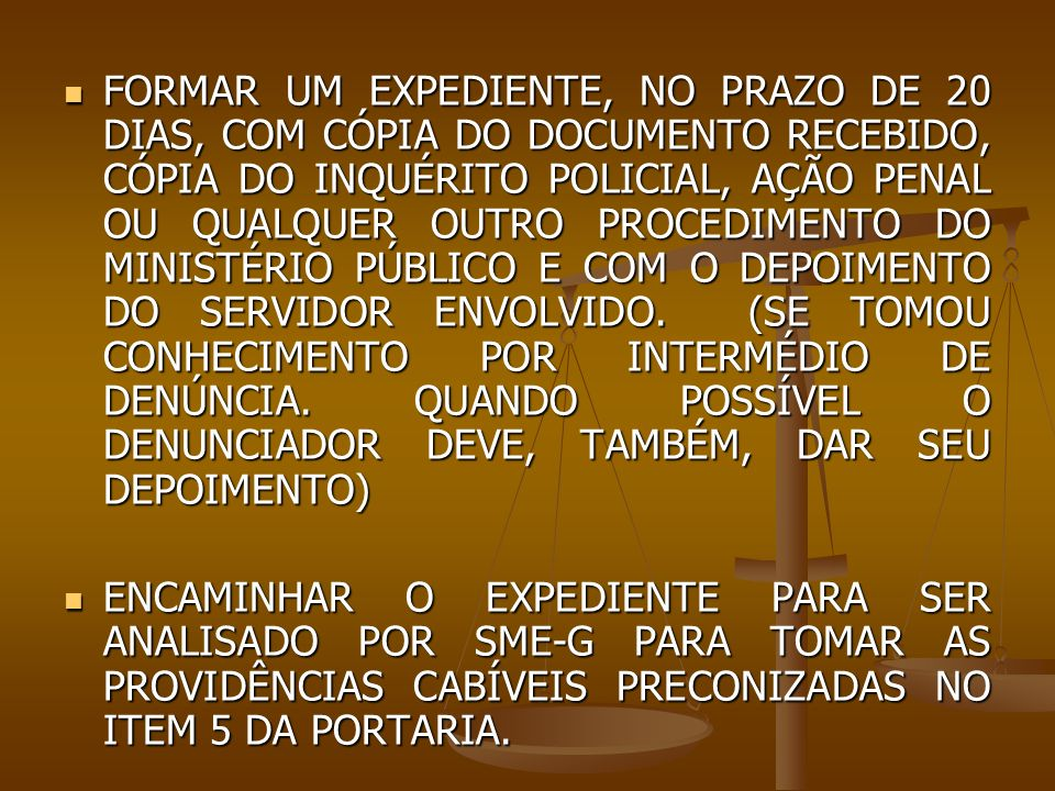 PROCEDIMENTO ENVIDAR TODOS OS ESFORÇOS PARA CIENTIFICAR O SERVIDOR (NO MÍNIMO 48H ANTES) DA CONVOCAÇÃO DO PODER JUDICIÁRIO; ENVIDAR TODOS OS ESFORÇOS