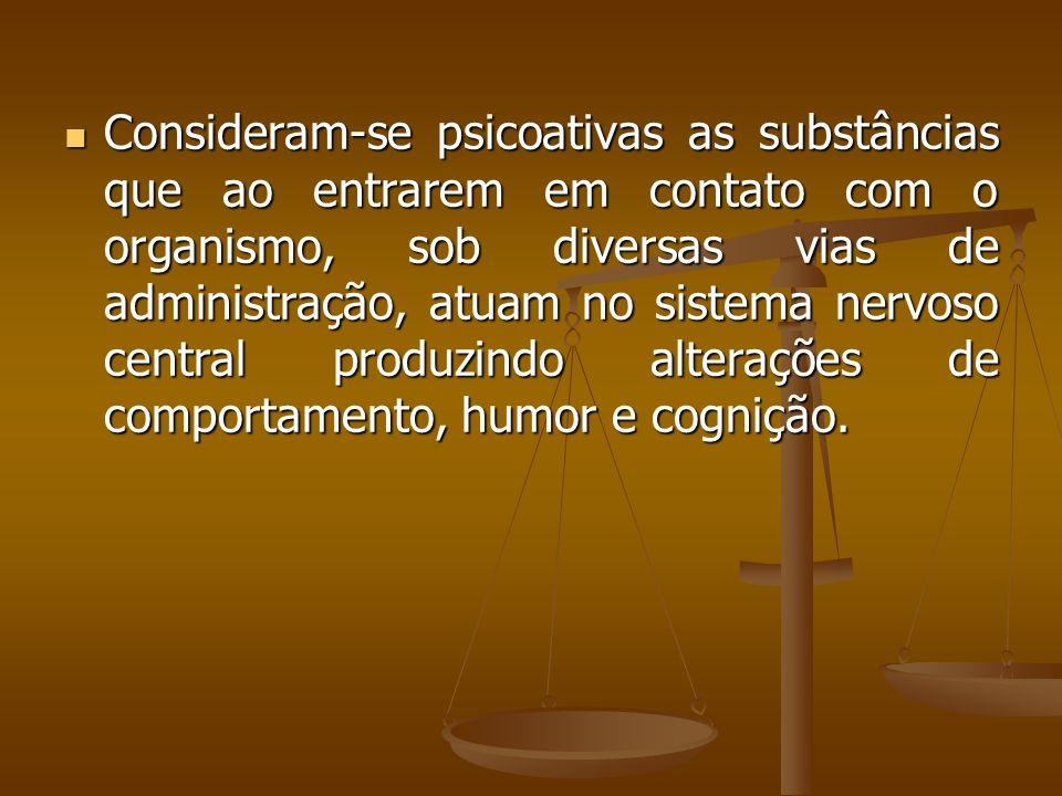 Artigo 5º Constatando que o servidor compareceu ao trabalho sob o efeito de substâncias psicoativas, lícitas ou ilícitas, que alteram o seu comportame