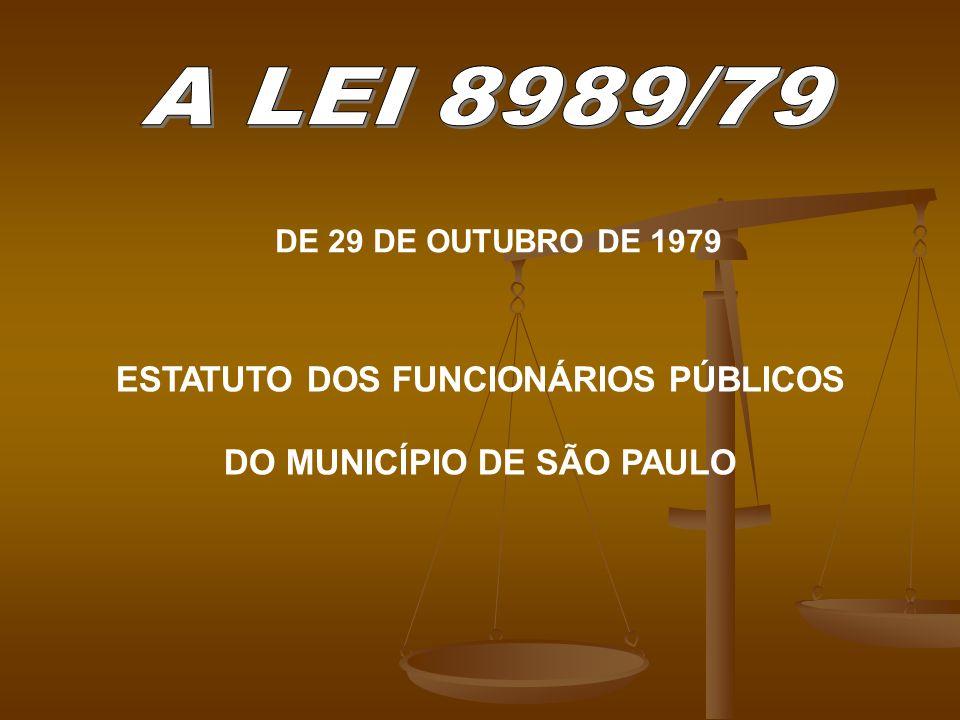 ESTATUTO DOS FUNCIONÁRIOS PÚBLICOS DO MUNICÍPIO DE SÃO PAULO DE 29 DE OUTUBRO DE 1979