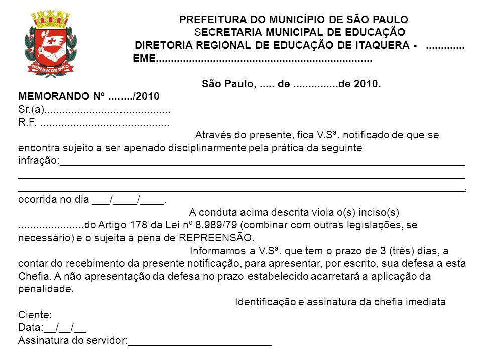 PREFEITURA DO MUNICÍPIO DE SÃO PAULO SECRETARIA MUNICIPAL DE EDUCAÇÃO DIRETORIA REGIONAL DE EDUCAÇÃO DE ITAQUERA -............. EME...................