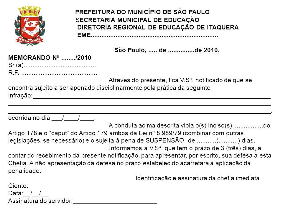 PREFEITURA DO MUNICÍPIO DE SÃO PAULO SECRETARIA MUNICIPAL DE EDUCAÇÃO DIRETORIA REGIONAL DE EDUCAÇÃO DE ITAQUERA EME..................................