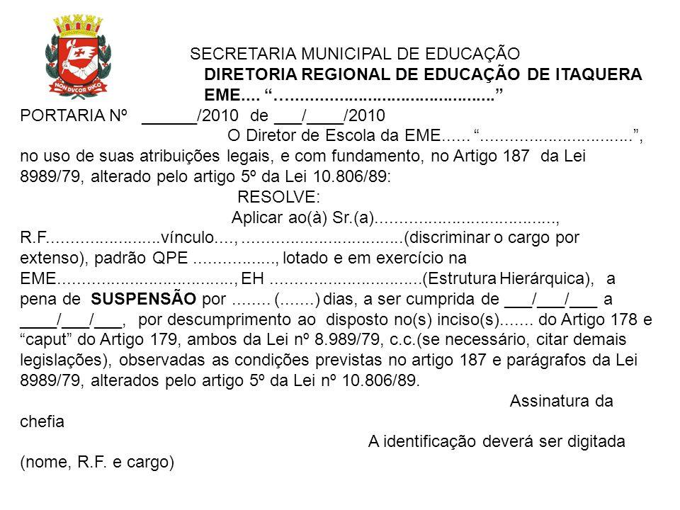 SECRETARIA MUNICIPAL DE EDUCAÇÃO DIRETORIA REGIONAL DE EDUCAÇÃO DE ITAQUERA EME.... …........................................... PORTARIA Nº ______/20
