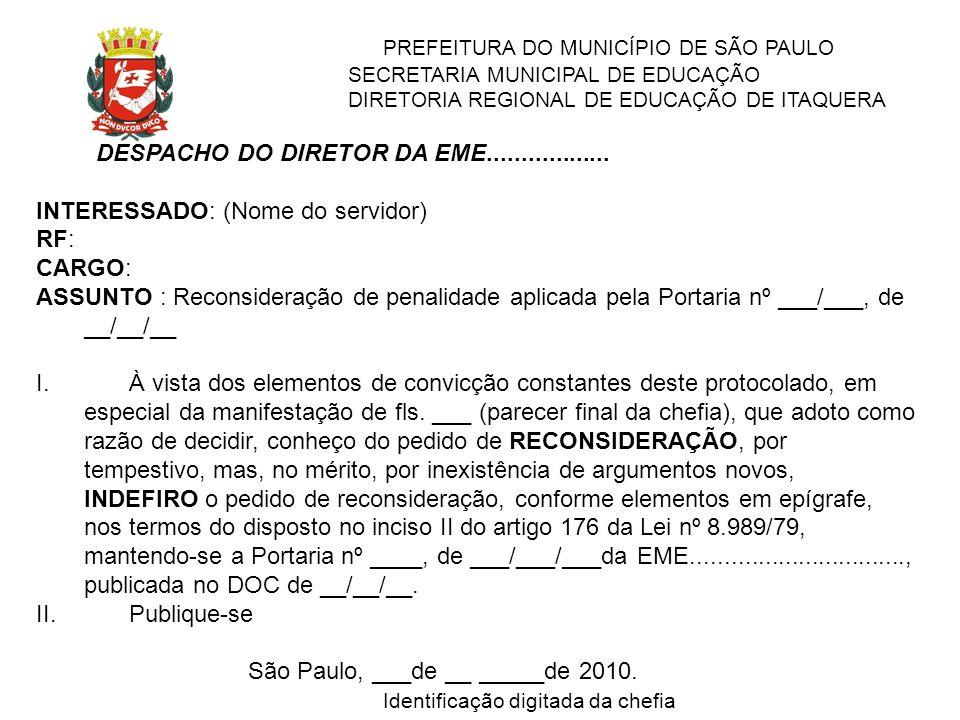 PREFEITURA DO MUNICÍPIO DE SÃO PAULO SECRETARIA MUNICIPAL DE EDUCAÇÃO DIRETORIA REGIONAL DE EDUCAÇÃO DE ITAQUERA DESPACHO DO DIRETOR DA EME...........