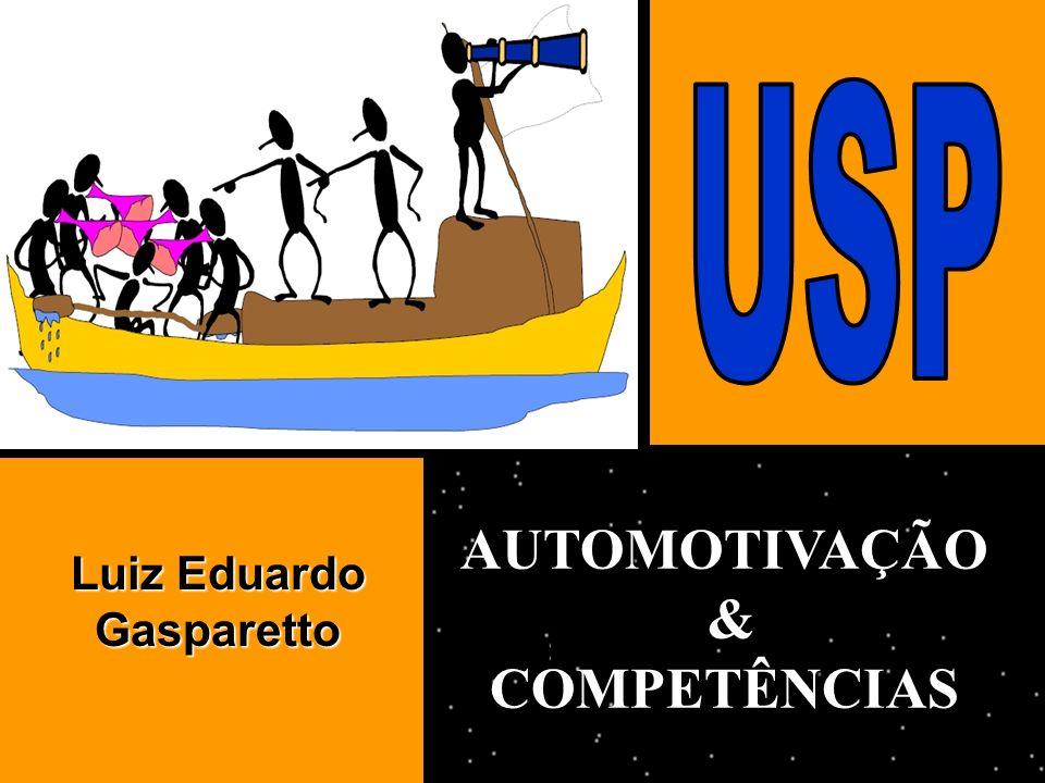 AUTOMOTIVAÇÃO &COMPETÊNCIAS Luiz Eduardo Gasparetto